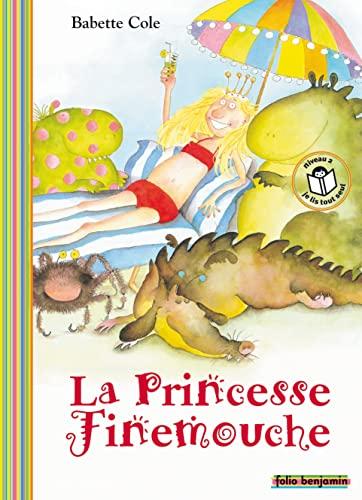 9782070547838: La princesse Finemouche (Folio Benjamin)