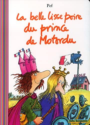 9782070548064: La Belle Lisse Poire De Motordu (French Edition)