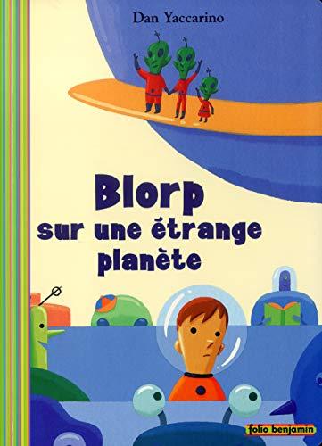 9782070548071: Blorp dans une étrange planète