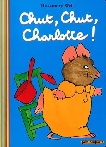 9782070548095: Chut, chut, Charlotte !