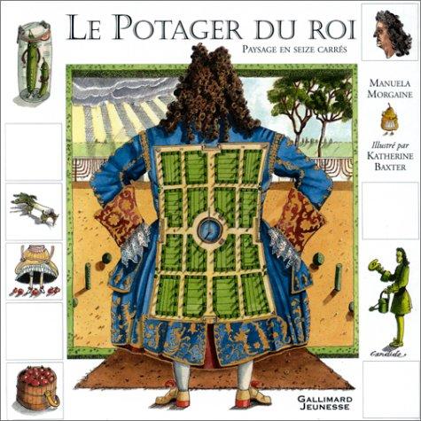 9782070548385: Le Potager du Roi