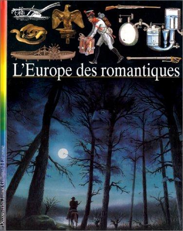 9782070549122: L'Europe des romantiques