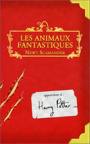 9782070549283: Animaux Fantastiques / Fantastic Beasts and Where to Find Them (Harry Potter) (French Edition)