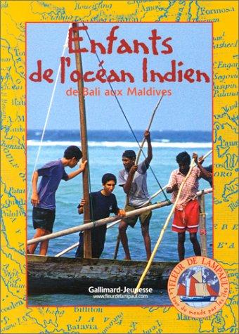 9782070549344: Le Tour du monde par les îles, tome 5 : Enfants de l'océan Indien, de Bali aux Maldives