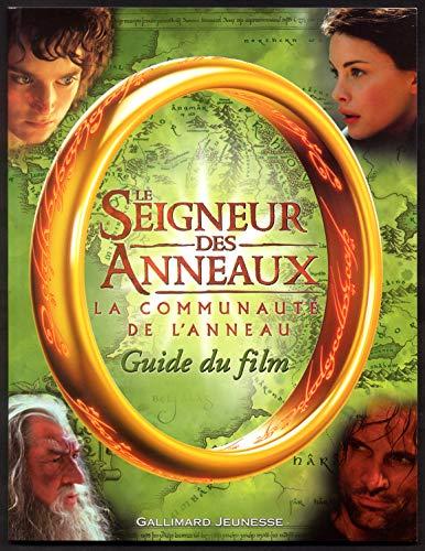 9782070549788: Le Seigneur des Anneaux (guide du film) : La Communauté de l'Anneau