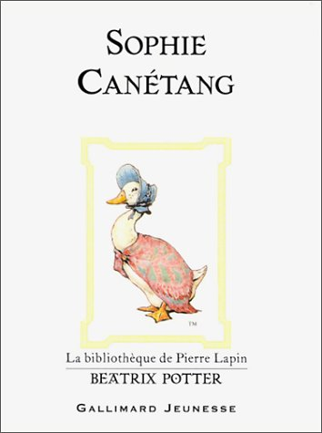 9782070549900: Beatrix Potter: Sophie Canetang (French Edition)