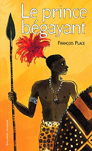 9782070550692: Le prince bégayant (French Edition)