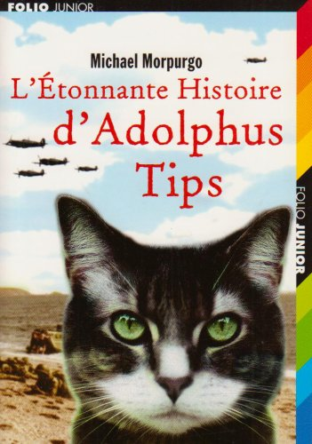 9782070550913: L'Etonnante Histoire D'Adolphus Tips (French Edition)