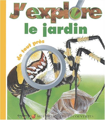 9782070551569: Mes Premieres Decouvertes: J'Explore Le Jardin (French Edition)