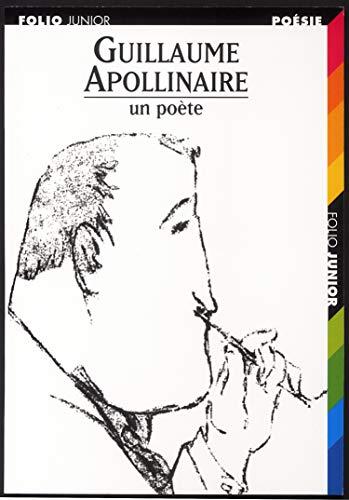 9782070551842: Guillaume Apollinaire: un poete