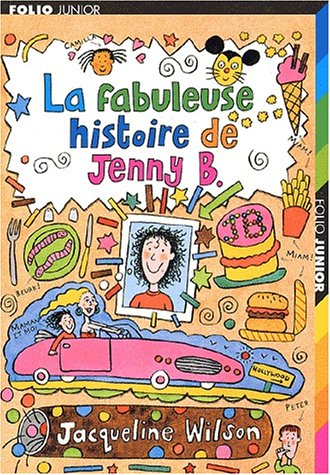 La Fabuleuse histoire de Tracy Beaker: Wilson, Jacqueline