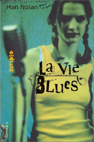 9782070552078: La Vie Blues (Scripto)