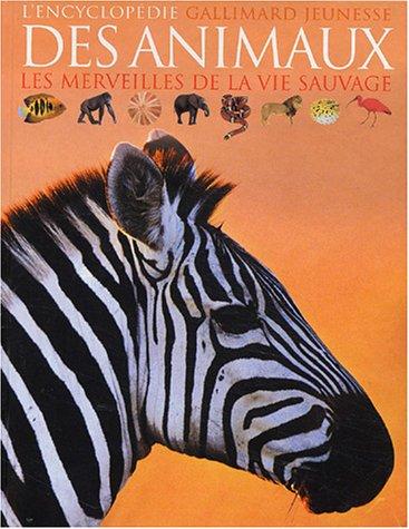 9782070552313: L'encyclopédie des animaux (les merveilles de la vie sauvage)