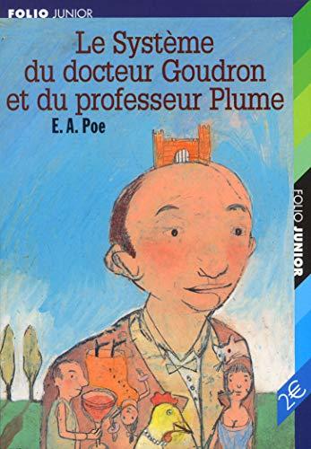 Le Système du docteur Goudron et du: Poe, Edgar Allan