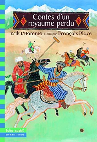 9782070552979: Contes d'un royaume perdu (French Edition)