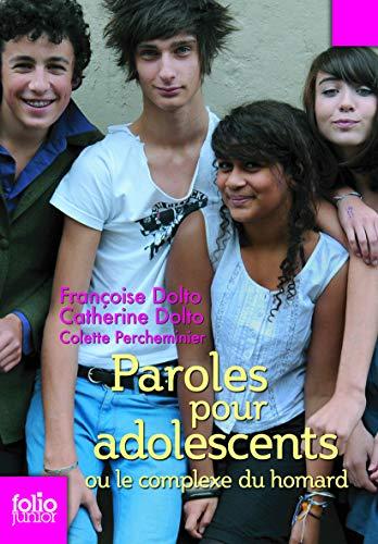 9782070553068: Paroles pour adolescents ou Le complexe du homard