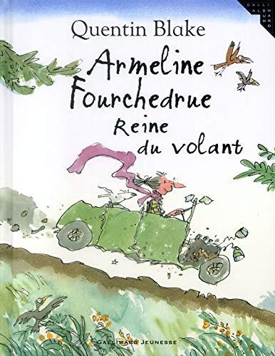Armeline Fourchedrue reine du volant (2070553248) by Quentin Blake