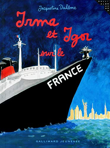 9782070553457: Irma et Igor sur le France (French Edition)