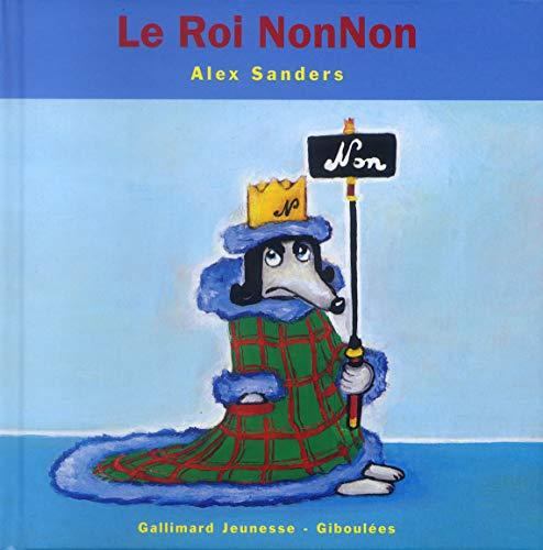 9782070553563: Le Roi Nonnon (French Edition)