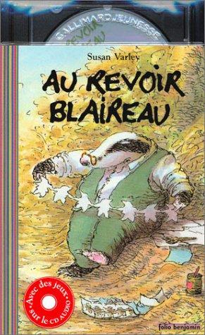 Au revoir blaireau (1 livre + 1 CD audio) (9782070553631) by Susan Varley