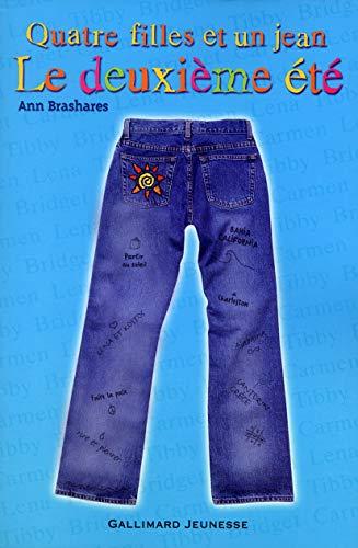 Quatre filles et un jean : Le Deuxià me EtÃ: Ann Brashares, Vanessa Rubio