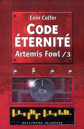 9782070554034: Artemis Fowl French: Artemis Fowl 3/Code Eternite (French Edition)
