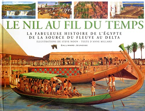 9782070554829: Le Nil au fil du temps (French Edition)