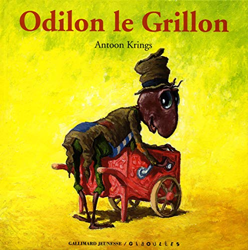 9782070554881: Droles De Petites Betes: Odilon Le Grillon (French Edition)
