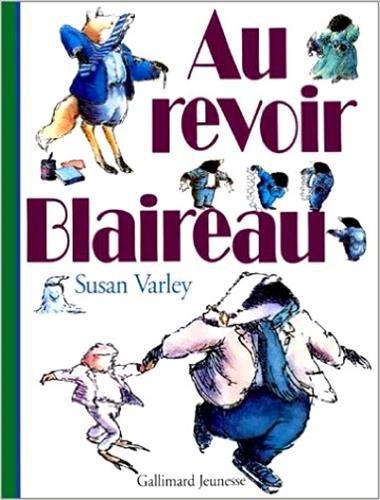 9782070555093: Au revoir Blaireau