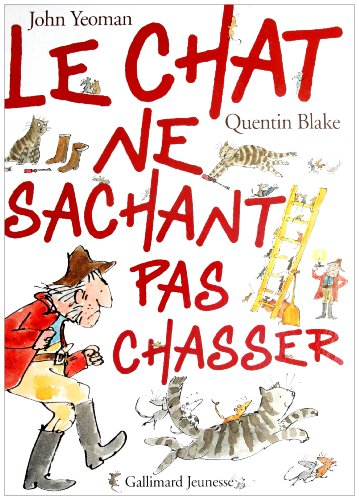 9782070555192: Le chat ne sachant pas chasser (French Edition)