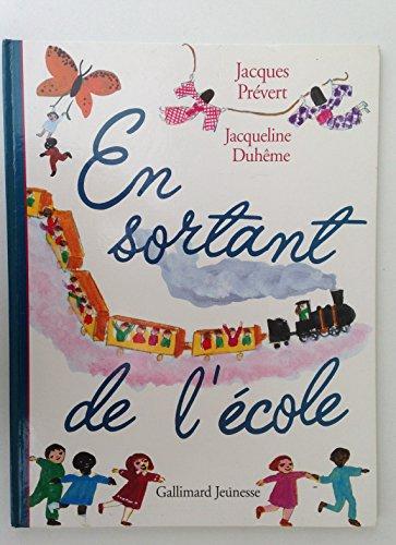 EN SORTANT DE L'ECOLE (Bottes de Sept: Jacques Prévert
