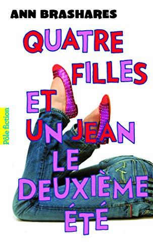 Le Deuxieme Ete (French Edition): Ann Brashares