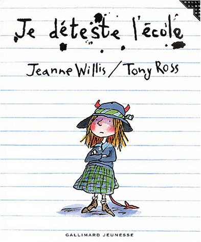 Je déteste l'école (French Edition) (9782070556632) by [???]