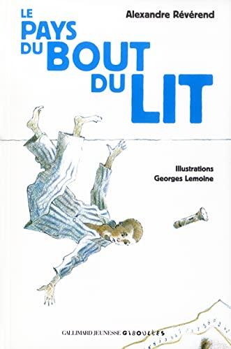 9782070557028: Le Pays du Bout du Lit (French Edition)