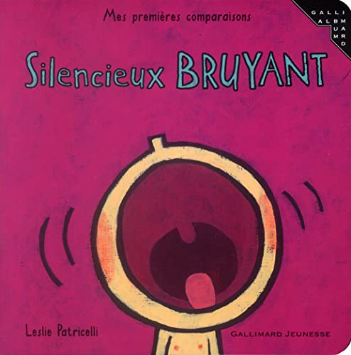 9782070557042: Silencieux Bruyant (French Edition)