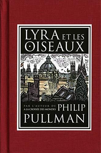 9782070557141: Lyra Et Les Oiseaux