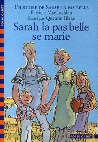 9782070557813: L'Histoire de Sarah la pas belle, tome 2 : Sarah la pas belle se marie