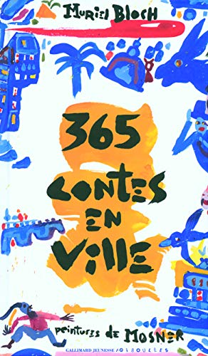 365 Contes en ville (French Edition): Muriel Bloch