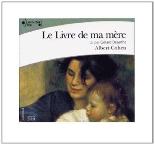 LIVRE DE MA MÈRE (LE) LU PAS GÉRARD DESARTHE, 3CD: COHEN ALBERT