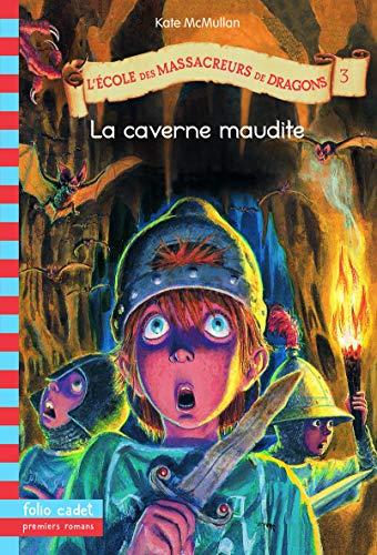 9782070559091: L'Ecole des Massacreurs de Dragons, Tome 3 (French Edition)