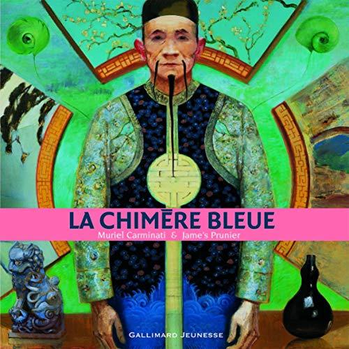 9782070559770: La chimère bleue