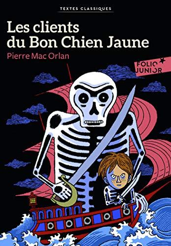 9782070560165: Les clients du Bon Chien Jaune (Folio Junior Textes classiques)