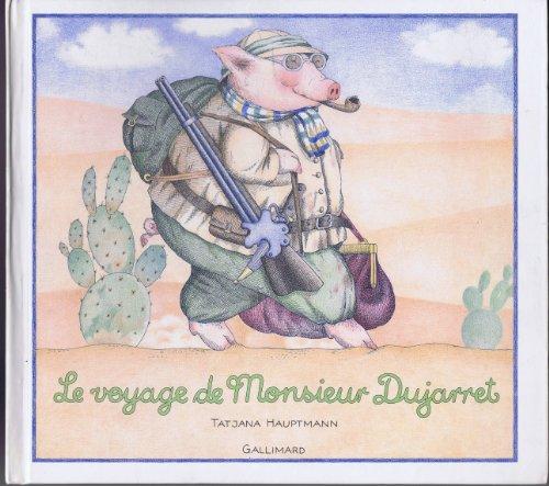 9782070560639: Le voyage de monsieur dujarret