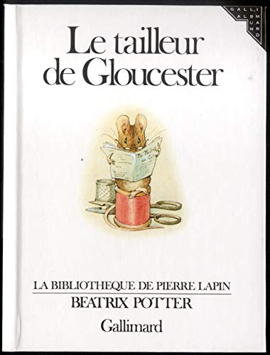 9782070560769: Le Tailleur De Gloucester (French Edition)