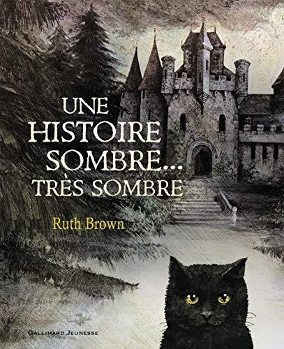 9782070561353: Une Histoire Sombre, Tres Sombre (French Edition)