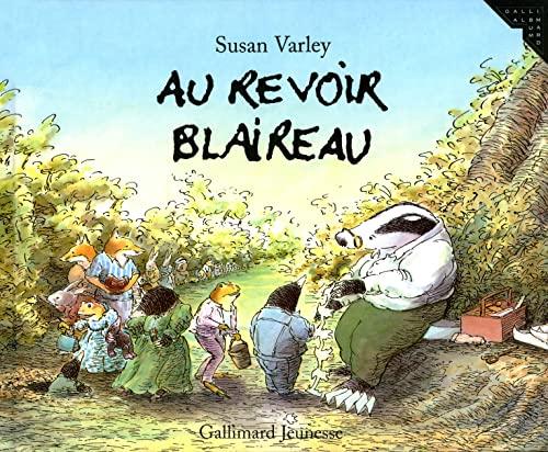 9782070561995: Au revoir, blaireau