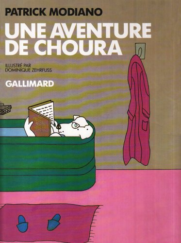 Une aventure de Choura (French Edition) (2070562948) by Patrick Modiano