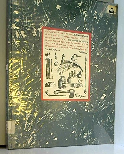 Robinson Crusoe, mes carnets de croquis (French: Politzer, Michel