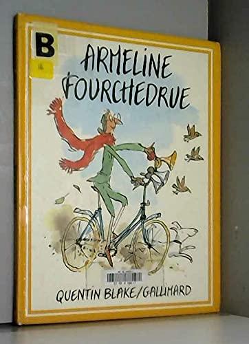 9782070563401: Armeline fourchedrue / ou la bicyclette infernale