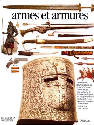 9782070563791: Armes et armures (Les Yeux de la Découverte)